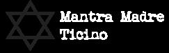 Mantra Madre Ticino